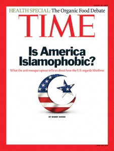 Is America Islamophobic Time Mag cover 0810